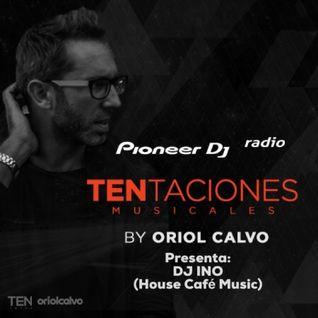 Oriol Calvo - TENtaciones #011 (Guest DJ Ino)