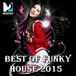 Best of Funky House 2015