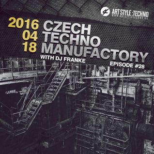 Czech Techno Manufactory with Dj Franke | Episode 28 : Unclean