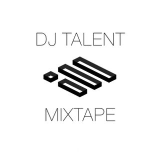 DJ TALENT ILL MIXTAPE