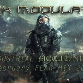 INDUSTRIAL METAL / NDH FEBRUARY FEAR MIX 2016 From DJ DARK MODULATOR