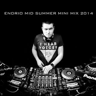 Endrio - Mid Summer Mini Mix 2014