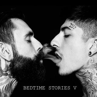 BEDTIME STORIES V