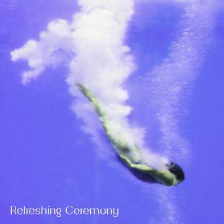 056 - Refreshing Ceremony