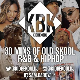KIDBEKOOL | Old Skool RnB & Hip Hop Mix