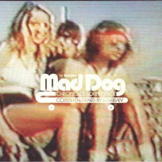 The Freshjive MadDog Chronicles Soundtrack by DJ Harvey