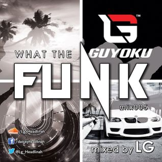WhaT The FuNk 005