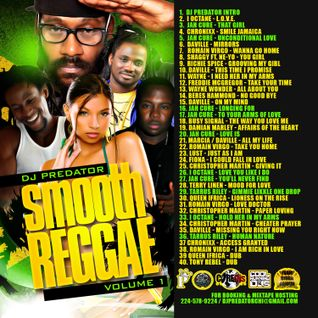 SMOOTH REGGAE MIX VOL 1. DJ PREDATOR