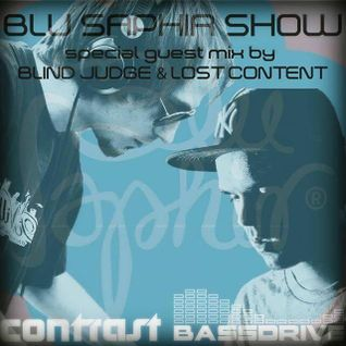 BLU SAPHIR SHOW /W JAY ROME, BLIND JUDGE & LOST CONTENT (CONTRAST, VIENNA) @ BASSDRIVE (SEPTEMBER))