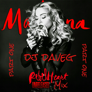 madonna - Rebel Heart Unreleased Mix Part One