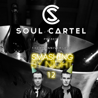 Soul Cartel - Smashing by Night #12 '1 Year Anniversary Special'