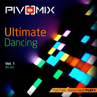 PIVOMIX - Ultimate Dancing Vol.1