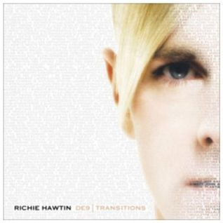 Richie Hawtin - DE9 Transitions