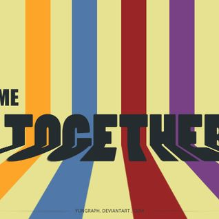 """Come Together"" - 002 (Festival Edition)"
