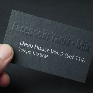 DJ Yaniv Ram - Deep House Vol.2 (SET114)