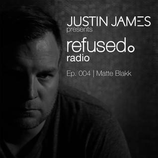 Episode 004 | Matte Blakk