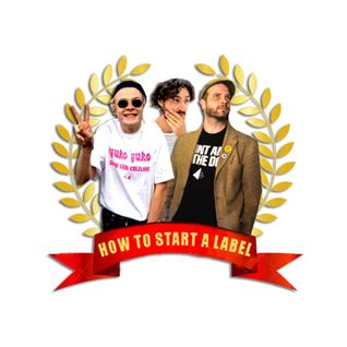 How to start a label - 1. it's not about the music
