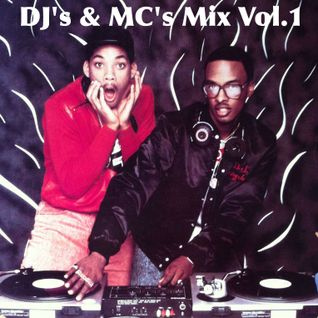 DJ's & MC's Mix Vol.1