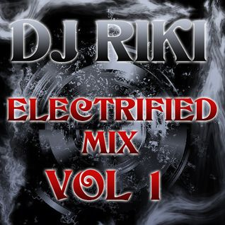 Electrified Mix Vol 1