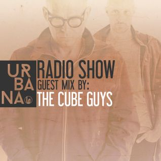 Urbana Radioshow by David Penn Chapter #244 ::: Guest Mix by The Cube Guys