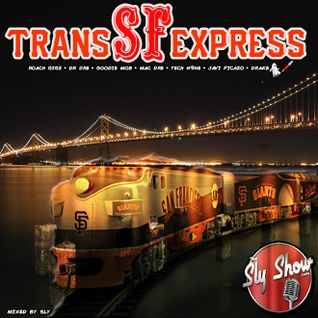 (Trans SF Express: Mixed By Sly) DJ Carnage, Young Jeezy, Styles P, Ghostface (TheSlyShow.com)