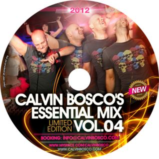 Calvin Bosco's Essential Mix Vol. 04 - Ibiza Calling (2012)