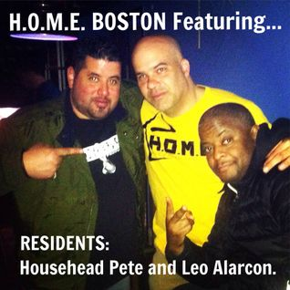 H.O.M.E. BOSTON Featuring RESIDENTS Leo Alarcon and Househead Pete 5/31/15