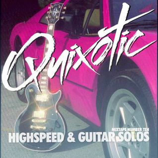 Quixotic - Highspeed & Guitar Solos