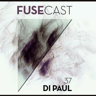 Fusecast #37 - DI PAUL (Tanira Records)