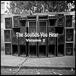 The Sounds You Hear #2