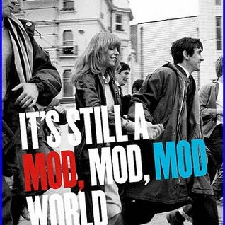 "Mods and Rockers. Chapter 1 ""It's A Mod Mod World"""