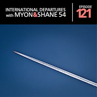 Myon & Shane 54 - International Departures 121 (21.03.2012)
