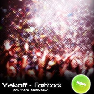Yakoff - FLASHBACK NYE 2011 PROMO FOR KIWI CLUB