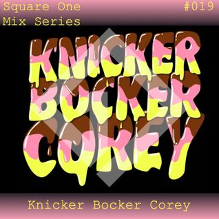 Square One Mix Series #019 Knicker Bocker Corey