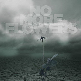 Echo - No More Flowers