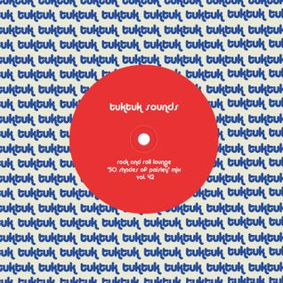 tuktuk sounds vol. 42   rock & roll lounge '50 shades of paisley' mix