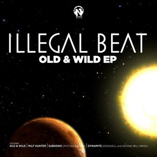 Illegal Beat - Old & Wild (Original) (Net's Work Records)