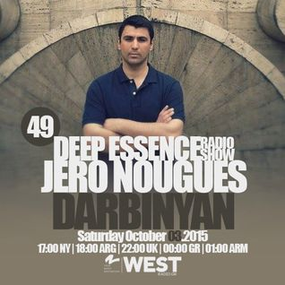 Deep Essence Radio Show Episode 49 - with Darbinyan Guest Mix