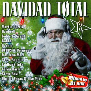 Navidad Total 2013 - Mixed by DJ Kike