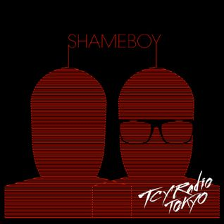 #10 LaTourette Show w/ Shameboy on TCY Radio Tokyo