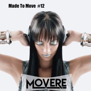 Movere presents Made To Move Episode 12