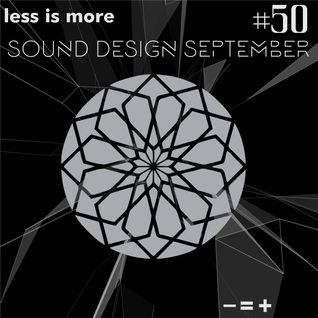 LIM ArtStyle pres. Sound Design September Mixtape N°50