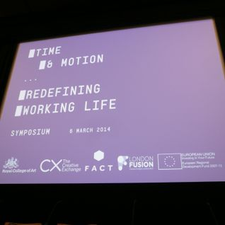 06 Mar 2014: Time & Motion: Redefining Working Life (speech by Ellie Harrison)