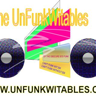 The UnFunkWitables - Mix #002 (by Mista Vee)