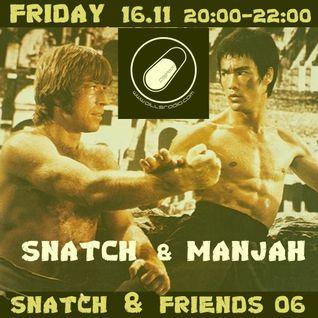 SNATCH PILLSRADIO S02E20 SNATCH & FRIENDS 06 :MANJAH