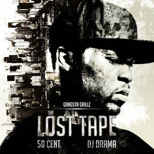 50 Cent & DJ Drama - The Lost Tape-2012