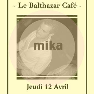 Deep house mix by Mika ( live @ le Balthazar café )