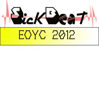 Sickbeat - EOYC 2012