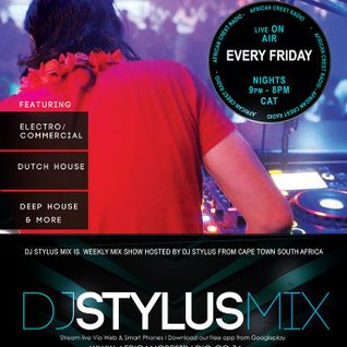 DJ Stylus Friday Night show on African Crest Radio. 16/10/2015