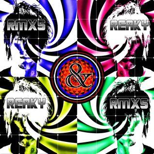 Reaky & Rmxs